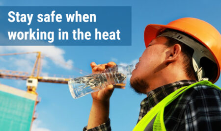 Stay Safe When Working in the Heat