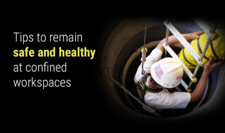 Tips to Remain Safe and Healthy at Confined Workspaces